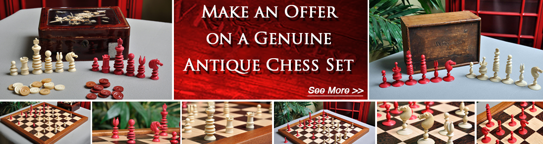 Make an offer on genuine antique chess sets today at The House of Staunton!
