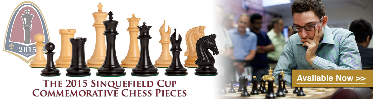 Own a piece of chess history with the 2015 Sinquefield Cup Commemorative Chess Pieces at The House of Staunton!
